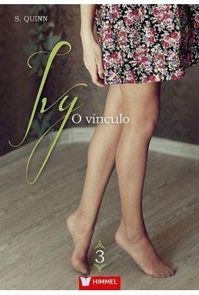 Ivy - o Vínculo - Quinn,S. | Hoshan.org
