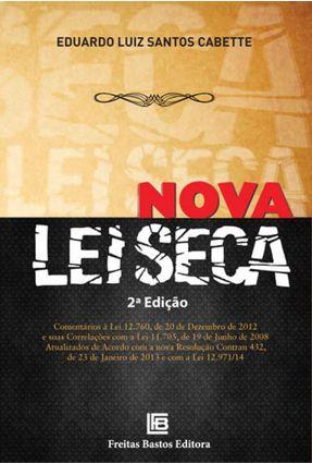 Nova Lei Seca - 2ª Ed. 2015 - Cabette,Eduardo Luiz Santos pdf epub