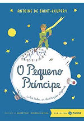 O Pequeno Príncipe - Ed. de Bolso Luxo - Col. Clássicos Zahar - Saint-Exupéry,Antoine De pdf epub