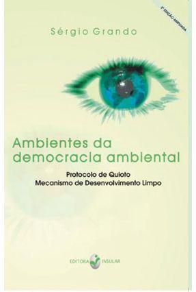 Ambientes da Democracia Ambiental - Grando,Sérgio | Tagrny.org