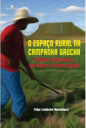 O Espaço Rural na Campanha Gaúcha - Felipe Leindecker Monteblanco   Tagrny.org