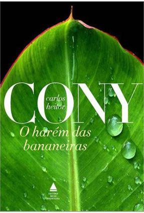 O Harém Das Bananeiras - Cony,Carlos Heitor pdf epub