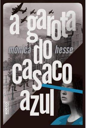 A Garota do Casaco Azul - Hesse,Monica pdf epub