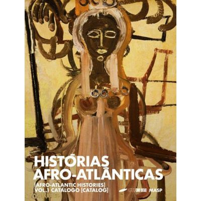 Historias Afro- Atlanticas - Vol. 01 - Catalogo