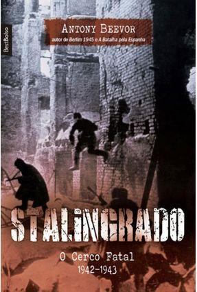 Stalingrado - o Cerco Fatal (1942-1943) - Edição de Bolso - Beevor,Antony pdf epub