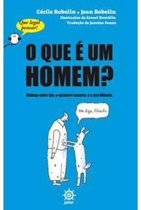 O Que É Um Homem? (Vol. 1 Que Legal Pensar!) - Robelin,Cécile Robelin,Jean pdf epub