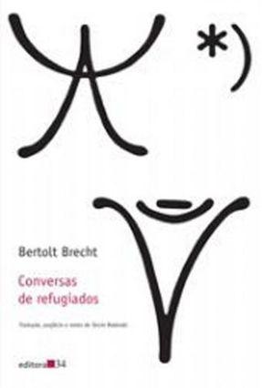 Conversas de Refugiados - Brecht,Bertolt Brecht,Bertolt | Tagrny.org