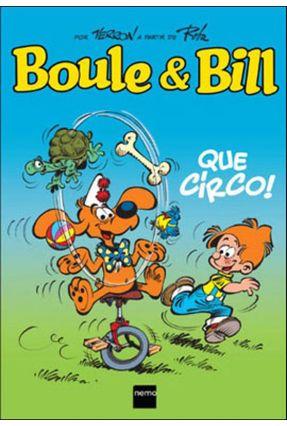 Boule & Bill - Que Circo! - Verron,Laurent   Tagrny.org