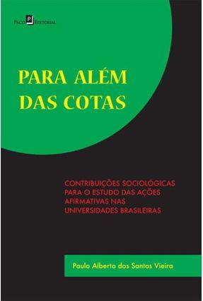 Para Além Das Cotas - Vieira ,Paulo Alberto Dos Santos | Hoshan.org