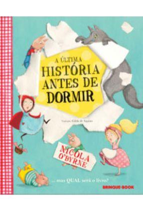 A Última História Antes De Dormir - O'byrne,Nicola | Nisrs.org
