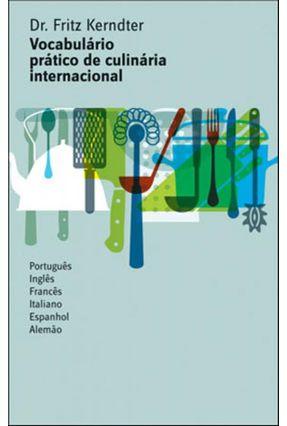 Vocabulário Prático de Culinária Internacional - Kerndter,Fritz   Hoshan.org