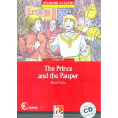 The Prince And The Pauper - Starter - With CD Inside - Helbling Reardes Classics