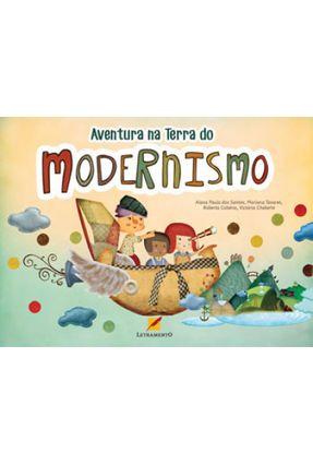 Aventura na Terra do Modernismo - Dos Santos,Alana Paula   Hoshan.org