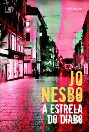 A Estrela do Diabo - Nesbo,Jo | Nisrs.org