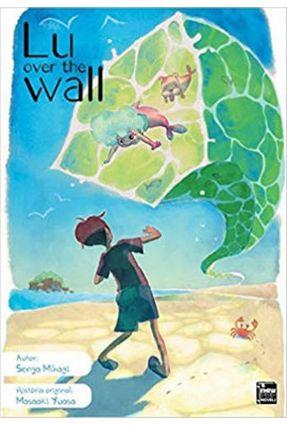 Lu Over The Wall - Yuasa ,Masaaki Mihagi,Senya   Tagrny.org
