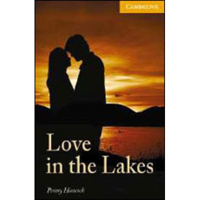 Love in the Lakes - Cambridge English Readers Level 4