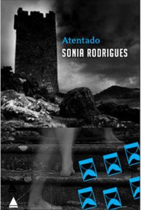 Atentado - Rodrigues,Sônia | Hoshan.org