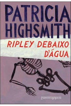 Ripley Debaixo D´água - Highsmith,Patricia | Hoshan.org