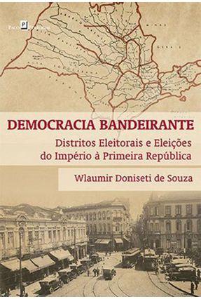 Democracia Bandeirante - Wlaumir Doniseti de Souza | Tagrny.org