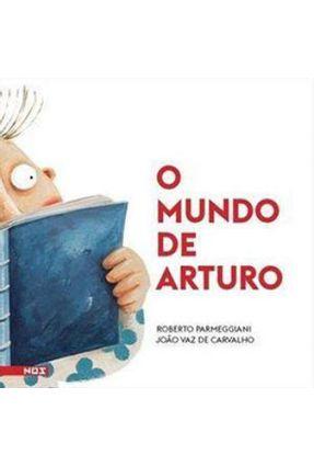 o Mundo De Arturo - Parmeggiani,Roberto | Hoshan.org