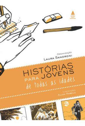 Histórias Para Jovens De Todas Idades - Laura Constancia Austregesilo pdf epub