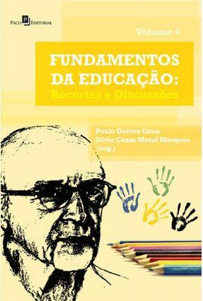 Fundamentos da Educação - Lima,Paulo Gomes | Tagrny.org