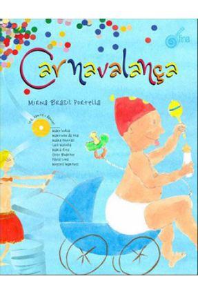 Carnavalança - Inclui CD - Portella,Mirna Brasil | Hoshan.org