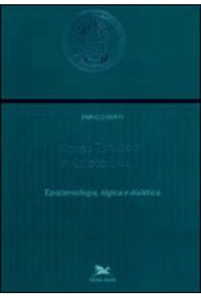 Novos Estudos Aristotélicos I - Epistemologia, Lógica e Dialética - Berti,Enrico   Hoshan.org