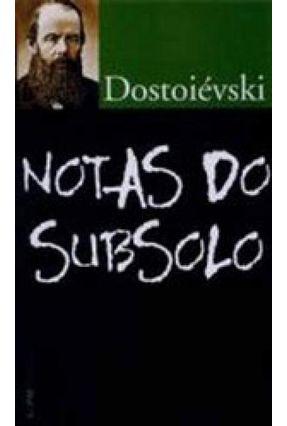 Notas do Subsolo - Dostoevsky,Fyodor Mikhailovich pdf epub