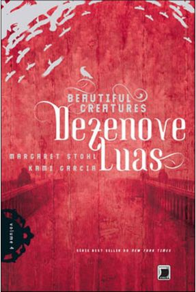 Dezenove Luas - Beautiful Creatures - Vol. 4 - Stohl,Margaret Garcia,Kami   Tagrny.org