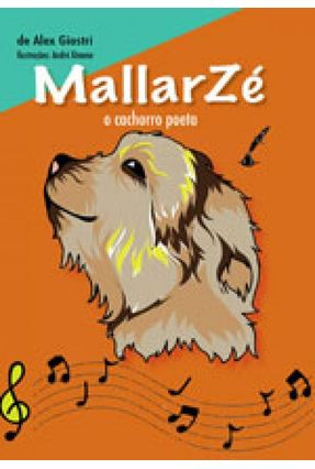 Mallarzé: o Cachorro Poeta - Alex Giostri | Nisrs.org