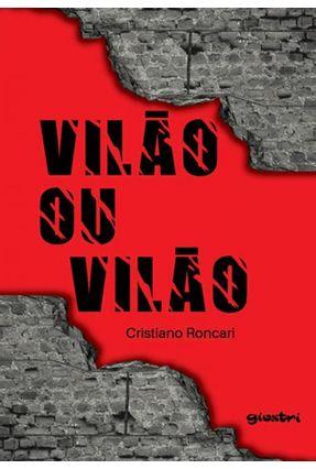 Vilão Ou Vilão - Cristiano Roncari   Hoshan.org
