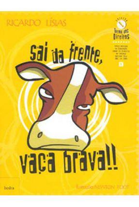 Sai da Frente Vaca Brava ! - Lisias,Ricardo   Tagrny.org