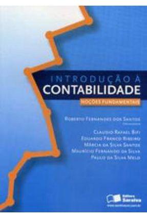 Introdução À Contabilidade - Noções Fundamentais - Santos,Roberto Fernandes dos | Nisrs.org