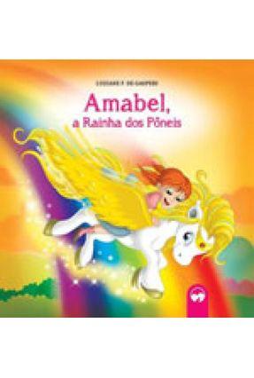 Amabel, A Rainha Dos Pôneis - Vale Das Letras   Nisrs.org