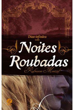 Noites Roubadas - Dias Infinitos -  Vol. 2 - Maizel,Rebecca | Hoshan.org