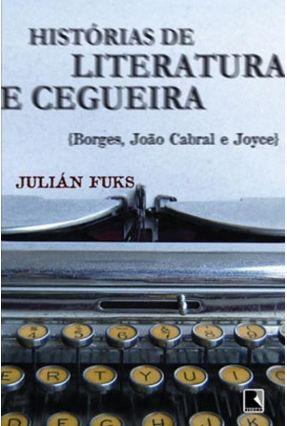 Histórias de Literatura e Cegueira - Fuks,Julián pdf epub