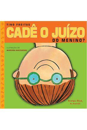 Cadê o Juízo do Menino? - Freitas,Tino | Tagrny.org