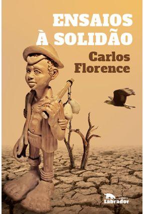 Ensaios A Solidão - Florence,Carlos | Nisrs.org