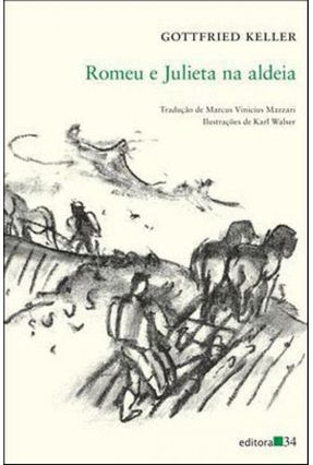 Romeu e Julieta na Aldeia - Keller,Gottfried pdf epub