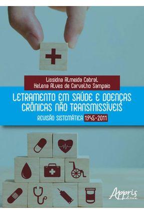 Letramento Em Saúde e Doenças Crônicas Não Transmissíveis: Revisão Sistemática 1945-2011 - Lissidna Almeida Cabral Helena Alves de Carvalho Sampaio pdf epub