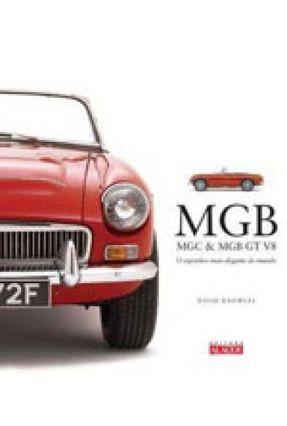 Mgb - Mgc & Mgb Gt V8 - o Esportivo  Mais Elegante do Mundo - Knowles,David | Hoshan.org