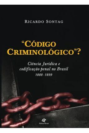 Código Criminologico - Sontag,Ricardo   Nisrs.org