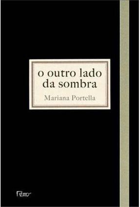 O Outro Lado da Sombra - Portella,Mariana | Hoshan.org