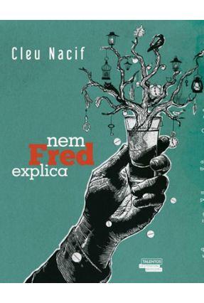 Nem Fred Explica - Nasif,Cleu | Hoshan.org