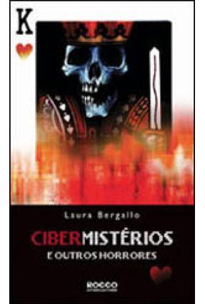 Cibermistérios e Outros Horrores - Bergallo,Laura Bergallo,Laura | Nisrs.org