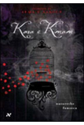Kara e Kman - Segredos de Alma e Sangue - Fonseca,Nazarethe | Hoshan.org