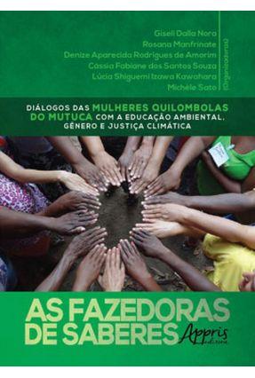 As Fazedoras De Saberes - Manfrinate,Rosana Nora,Giseli Dalla Amorim,Denize Aparecida Rodrigues | Tagrny.org