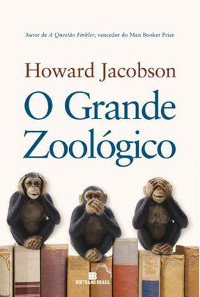 O Grande Zoológico - Jacobson,Howard   Tagrny.org