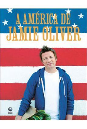 A América de Jamie Oliver - Oliver,Jamie   Hoshan.org